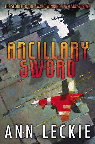 Book cover: Ancillary Sword - Ann Leckie (red spaceship in flight)