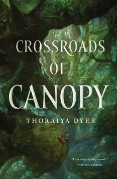 Book cover: Crossroads of Canopy - Thoraiya Dyer (a dizzying look down from the canopy of a forest into its verdant depths)