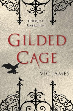 Book cover: Gilded Cage - Vic James (ironwork and the silhouette of a bird in flight)