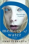 Book cover: Memory of Water - Emmi Itaranta (a very pale blonde girl's face, close-up)