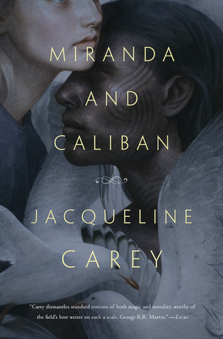 Book cover: Miranda and Caliban - Jacqueline Carey (two figures embraced, close up)