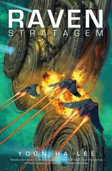 Book cover: Raven Strategem - Yoon Ha Lee (spacefighters attacking a space station against a green sky)