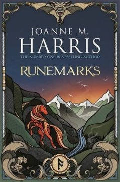 Book cover: Runemarks - Joanne Harris (illustration - a red headed gazes at a mountainous landscape)
