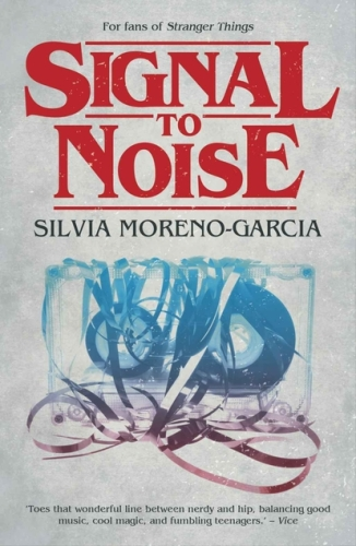 Book cover: Signal to Noise - Silvia Moreno-Garcia (a clear cassette tape with the tape spooled out)
