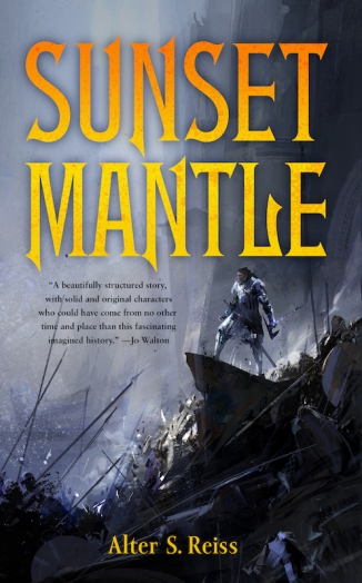 Book cover: Sunset Mantle - Alter Reiss (spectacular moody scene of a warrior looking down on a battlefield)