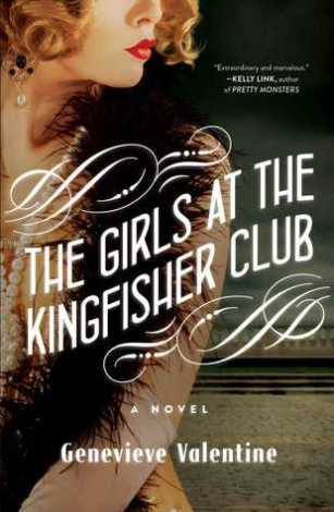 Book cover: The Girls at the Kingfisher Club - Genevieve Valentine