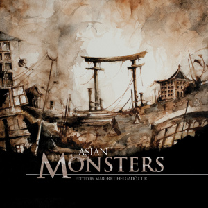 Book cover: Asian Monsters - gorgeous sepia toned illustration of a town using Asian motifs