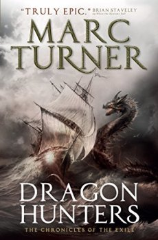 Book cover: Dragon Hunters - Marc Turner (a sea dragon and a sailing ship. EPIC)