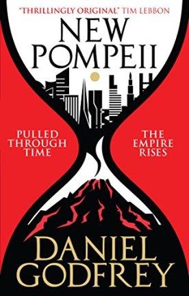 Book cover: New Pompeii - Daniel Godfrey (a city slipping through an hourglass into a volcano)