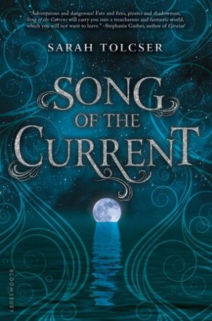 Book cover: Song of the Current - Sarah Tolcser (moonlight across the sea)