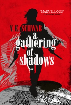 Book cover: A Gathering of Shadows - V E Schwab (a woman with thigh boots and two knives silhouetted above a street map against a red background)