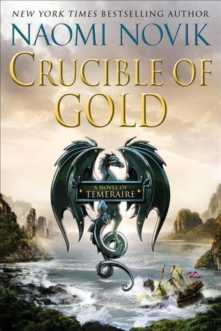 Book cover: Crucible of Gold - Naomi Novik (a black dragon emblem above a shipwreck in a mountainous bay)