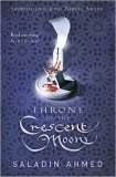 Book cover: Throne of the Crescent Moon - Saladin Ahmed (a blood-covered throne on a field of patterned purple)