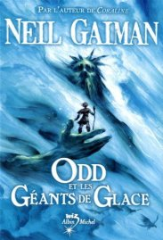 Book cover: Odd et les Geants des Glaces - Neil Gaiman (illustration: a young boy in the hand of a frost giant)