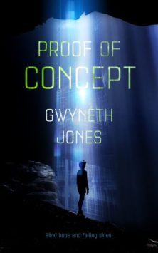 Book cover: Proof of Concept - Gwyneth Jones (a silhouette stands in a shaft of blue light)