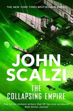 Book cover: The Collapsing Empire - John Scalzi a spaceship against a lurid green backdrop)