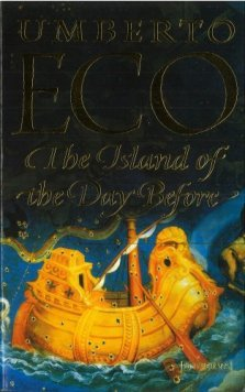 Book cover: The Island of the Day Before - Umberto Eco (a painting of a golden galleon on a blue sea)