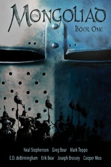 Book cover: The Mongoliad - various authors (silhouettes of horsemen against a huge metal helmet)
