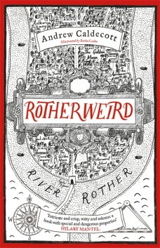 Book cover: Rotherweird - Andrew Caldecott (a hand drawn map of a city in a meander)