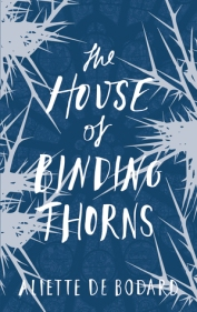 Book cover: The House of Binding Thorns - Aliette de Bodard (silver thorns on a blue background)
