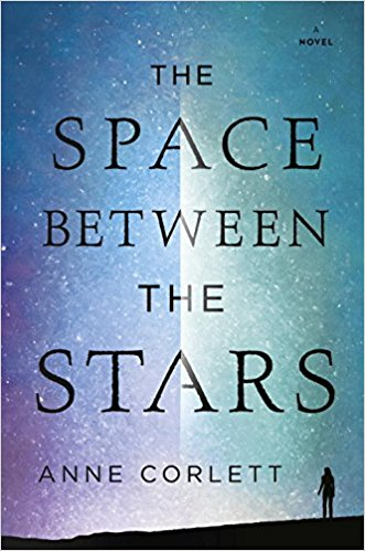 Book cover: The Space Between The Stars - Anne Corlett (a woman's silhouette against a pale blue sky)