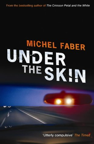 Book cover: Under the Skin - Michel Faber (car lights in a rear view mirror, the open road ahead)