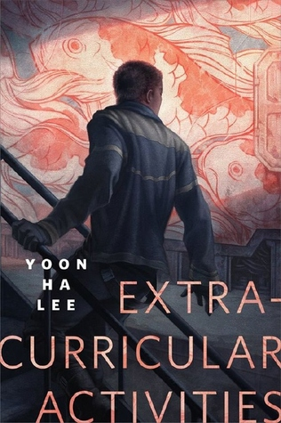 Book cover: Extracurricular Activities - Yoon Ha Lee (A manform with their back to you ascends some stairs, staring at a patterned pink background)