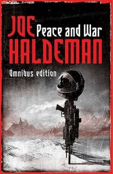 Book cover: Peace and War - Joe Haldeman (a space helmet atop a gun on a washed out monochrome planet)