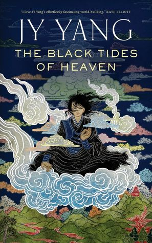 Book cover: The Black Tides of Heaven - J Y Yang