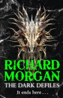 Book cover: The Dark Defiles - Richard Morgan honestly who even knows what its meant to be. A mad tendril-horned beasty head on a black background