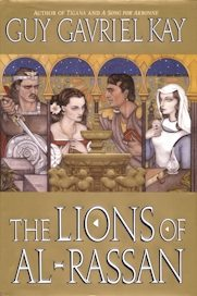 Book cover: The Lions of Al-Rassan - Guy Gavriel Kay (stylized image of 2 men and 2 women glimpsed through Moorish arches)