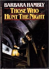 Book cover: Those Who Hunt The Night - Barbara Hambly (two men in a dark chamber, one holding a lantern)