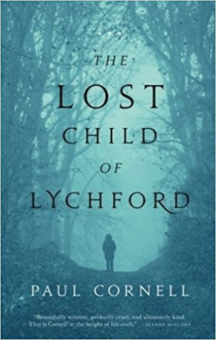 Book cover: The Lost Child of Lychford - Paul Cornell (silhouette of a boy in an avenue of trees)