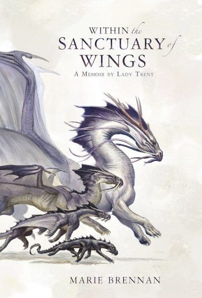 Book cover: Within the Sanctuary of Wings - Marie Brennan - dragons!