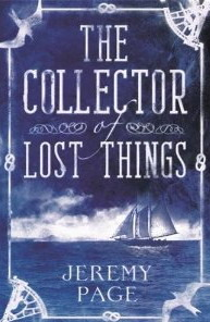 Book cover: The Collector of Lost Things - Jeremy Page - a ship under sail on the horizon, shades of blue