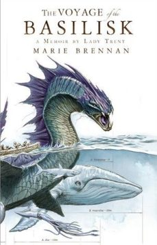 Book cover: The Voyage of the Basilisk - Marie Brennan (a sea serpent and a whale, illustration by Lady Trent)