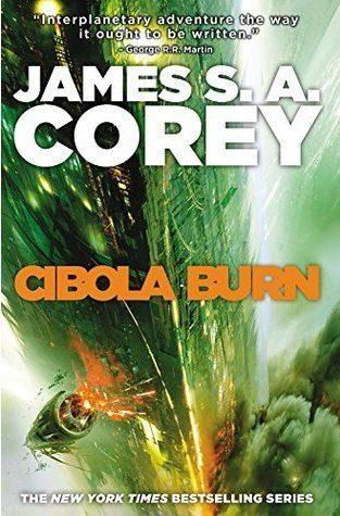 Book cover: Cibola Burn - James S A Corey (green hued exploding space ships)