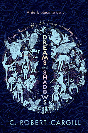 Book cover: Dreams and Shadows - C. Robert Cargill