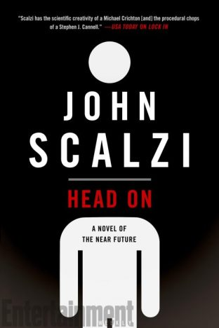 Book cover: Head On - John Scalzi (a person icon, head separated from torso)