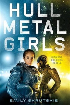 Book cover: Hullmetal Girls - Emily Skrutskie (two women in armour)