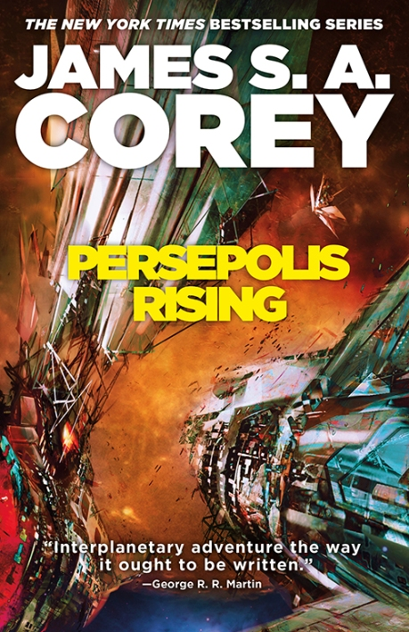 Book cover: Persepolis Rising - James S A Corey (who would have guessed - it's a close up of a spaceship in flight)