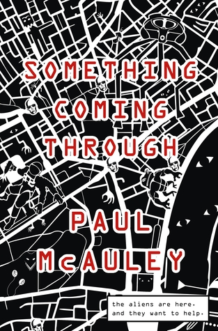 Book cover: Something Coming Through - Paul McAuley