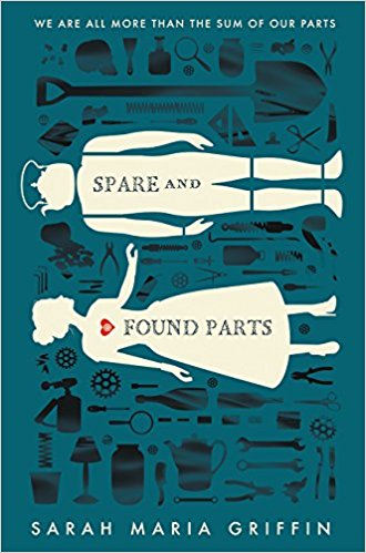 Book cover: Spare and Found Parts - Sarah Maria Griffin (illustration, a girl silhouette reaches out to a robot silhouette)