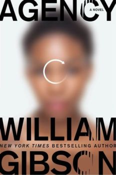 Book cover: Agency - William Gibson (a loading icon over an out of focus womans face)