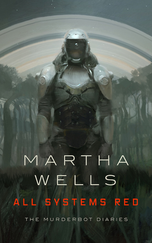 Book cover: All Systems Red - Martha Wells (a battle droid)
