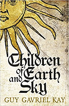 Book cover: Children of Earth and Sky - Guy Gavriel Kay (a stylised painting of the sun)