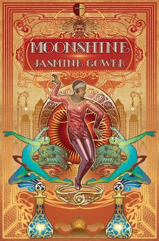Book cover: Moonshine - Jasmine Gower (stylized picture of a flapper in bright colours)