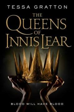 Book cover: The Queens of Innis Lear - Tessa Gratton (hands holding a spiky crown in the gloom)
