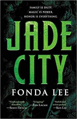 Book cover: Jade City - Fonda Lee