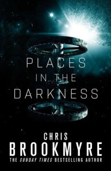 Book cover: Places in the Darkness - Chris Brookmyre